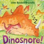 Cover Image from Dinosnore by John Bendall-Brunello