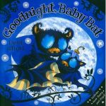 Cover image from Goodnight, Baby Bat by Debi Gliori